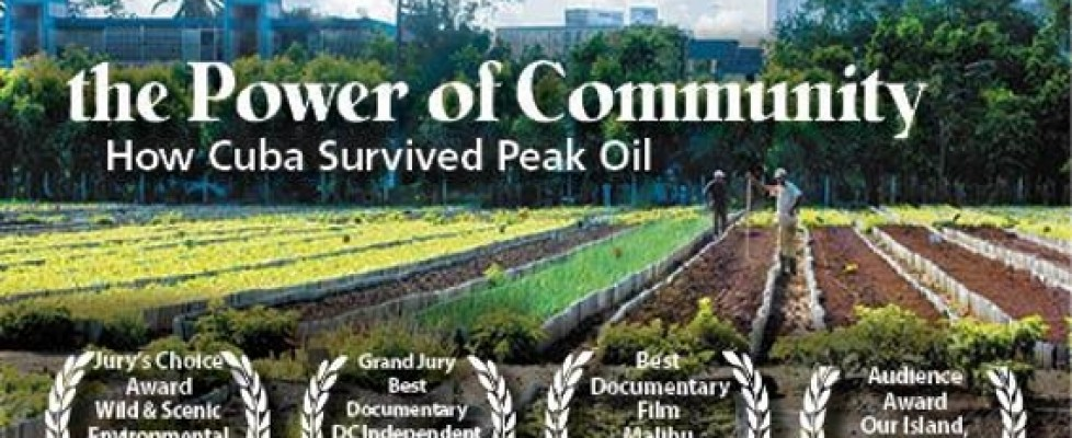 Film: The Power of Community – How Cuba Survived Peak Oil